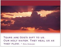 Tears Are God's Gift...Sympathy Card #3