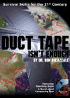 Duct Tape Isn't Enough: Survival Skills for the 21st Century