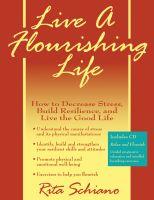 Live A Flourishing Life™